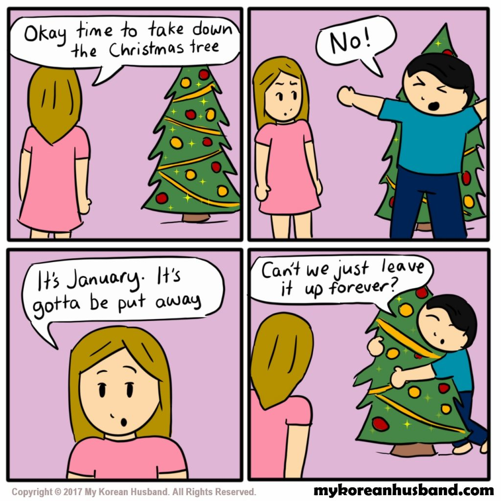 When Should You Take Down Christmas Tree.Take Down Christmas Tree My Korean Husband